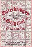 Outerbridge s Sherry Pepper Sauce Original Cookbook / A Collection of Recipes for Those Who Like it Hot