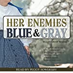Her Enemies Blue & Gray | Ellen Gray Massey