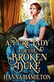 A Pure Lady for the Broken Duke