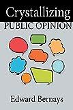 Crystallizing Public Opinion