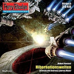 Hibernationswelten (Perry Rhodan 2548) Hörbuch
