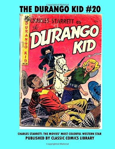 The Durango Kid Comics #20: Email Request Classic Comics Library Catalog pdf epub