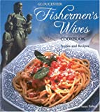 Gloucester Fishermen's Wives Cookbook, Susan Pollack, 1885435614