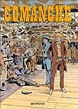 Comanche, tome 12 : Le Dollar à trois faces