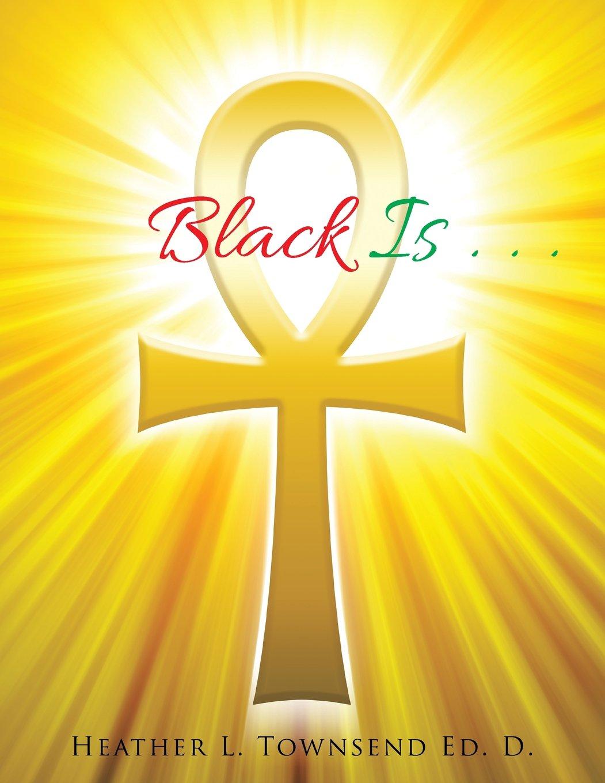 Download Black Is . . . PDF