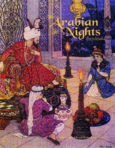 The Arabian Nights: An Encyclopedia (Two Volume Set)