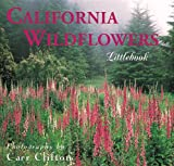 California Wildflowers (California Littlebooks)
