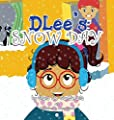 Dlee's Snow Day: The Snow Kids & Curious Cat Story
