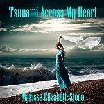 Tsunami Across My Heart: The Subway Series | Marissa Elizabeth Stone