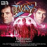 Blake's 7 2.2 Fortuitas | George Mann