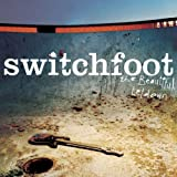 The Beautiful Letdown - Switchfoot