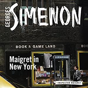 Maigret in New York Audiobook