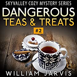 Dangerous Teas & Treats