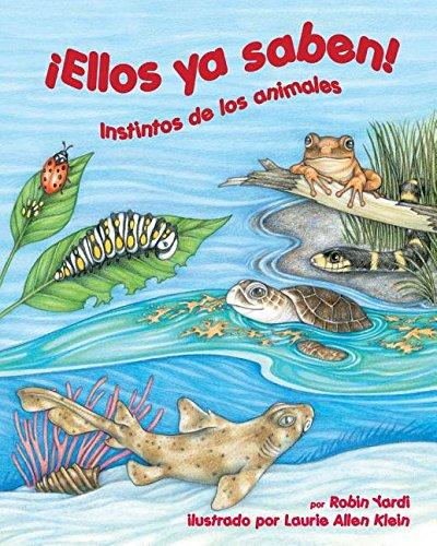 Descargar Libro Ellos Ya Saben!: Instinto De Los Animales Robin Yardi