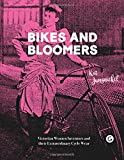 Bikes and Bloomers - Victorian Women Inventors and their Extraordinary Cycle Wear (Goldsmiths Press)