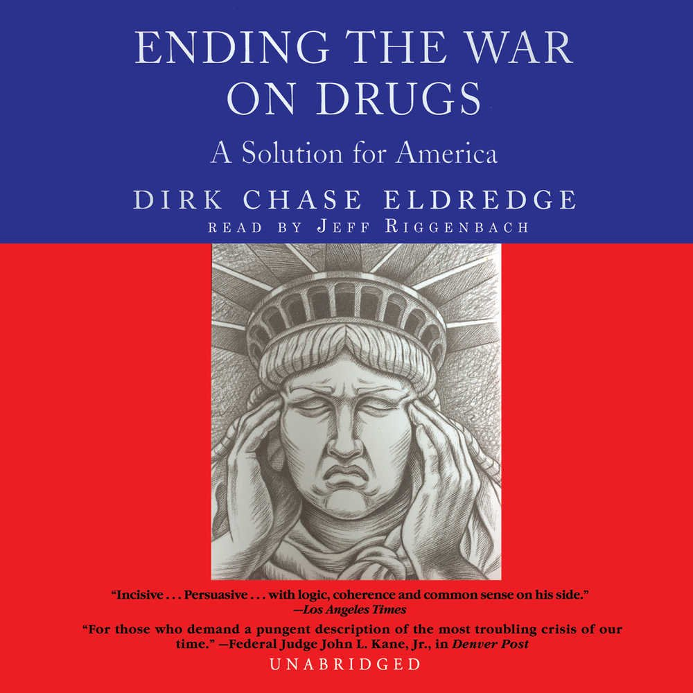 Ending the War on Drugs: A Solution for America pdf