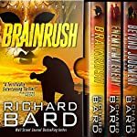 The Brainrush Trilogy: Box Set | Richard Bard