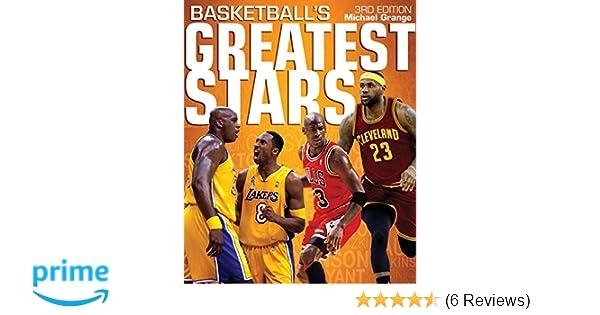 1bd688e235f3 Amazon.com  Basketball s Greatest Stars (9781770855779)  Michael Grange   Books