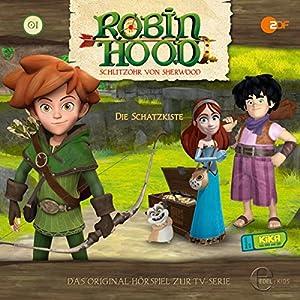 Die Schatzkiste (Robin Hood - Schlitzohr von Sherwood 1) Hörspiel