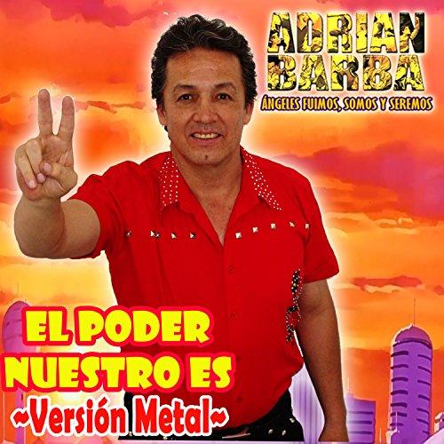 El Poder Nuestro Es (From