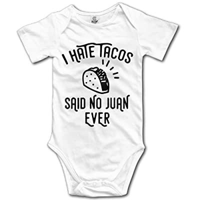 Dream-R I Hate Tacos Said No Juan Ever Newborn Babys Boy's & Girl's Short Sleeve Baby Climbing Clothes For 0-24 Months White