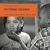 Picturing Children (Double Exposure)