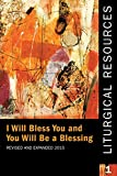 img - for Liturgical Resources 1 Revised and Expanded: I will Bless You and You Will Be a Blessing book / textbook / text book
