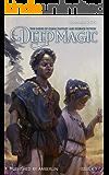 Deep Magic - Summer 2020