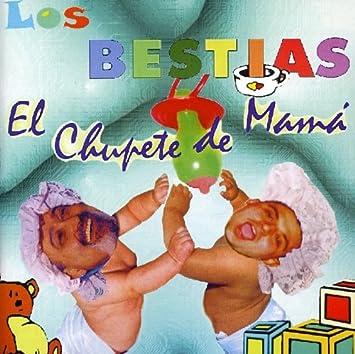 Amazon.com: Chupete De Mama: Music