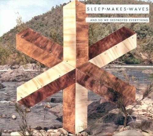 Sleepmakeswaves-And So We Destroyed Everything-Deluxe Edition-2CD-FLAC-2013-CHS Download