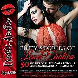 Fifty Stories of Lewd Erotica