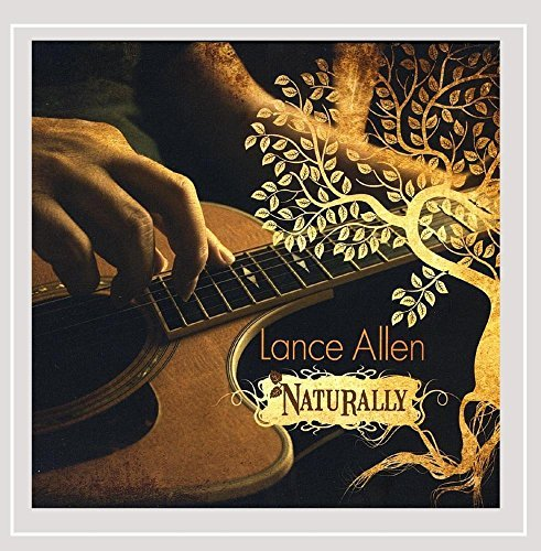 naturally-by-lance-allen-2013-08-03