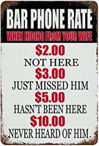 Larkverk Bar Phone Rate When Hiding from Your Wife Retro Tin Sign Vintage Metal Sign for Home Bar Office Wall Decor Shop Mural Bathroom Sign 12 x 8 in