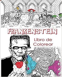 Frankenstein Libro De Colorear Para Adultos Creativos Color Víctor