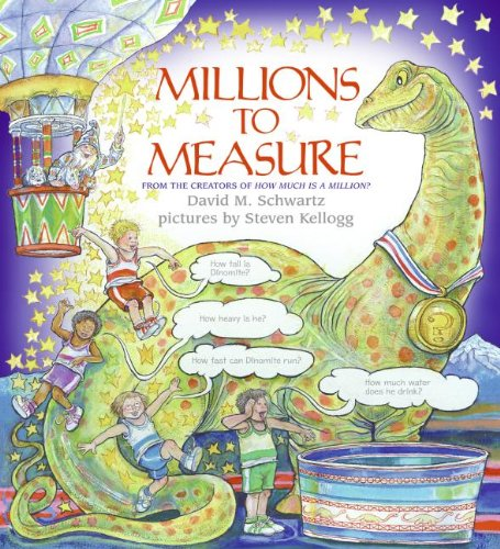 Millions to Measure: David M. Schwartz, Steven Kellogg ...