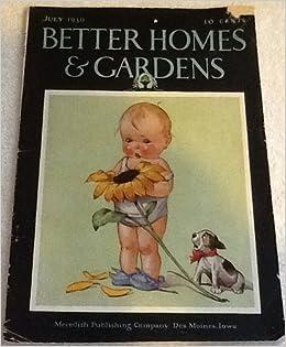 Better Homes And Gardens July 1930 Elmer T Petersen