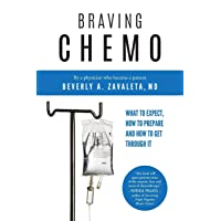 Braving Chemo: What to Expect, How to Prepare and How to Get Through It