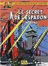 Blake et Mortimer, Intégrale N°1 : Le Secret de l'Espadon  par Jacobs