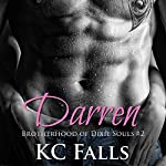 Darren: Brotherhood of Souls, Book 2 | K. C. Falls