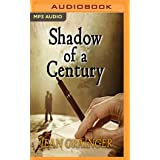 Shadow of a Century