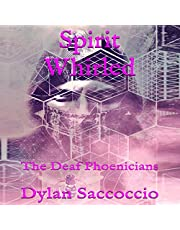 Spirit Whirled: The Deaf Phoenicians