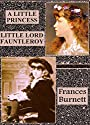 A Little Princess. Little Lord Fauntleroy (Illustrated)