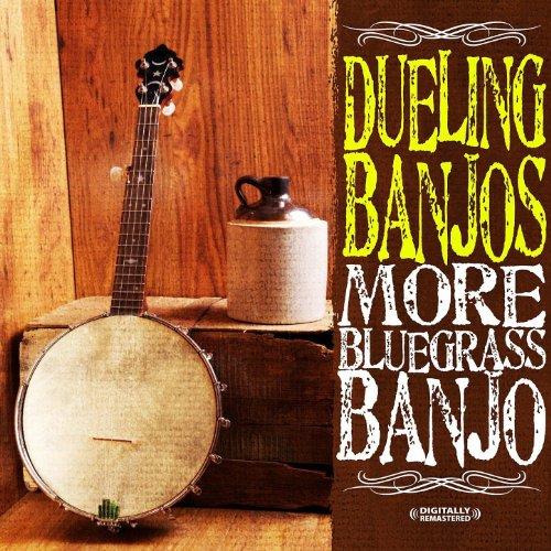 Dueling Banjos - More Bluegrass Banjo (Digitally Remastered)