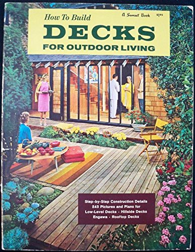 How to Build Decks for Outdoor Living