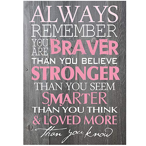 BEROSS Always Remember You are Braver Than You Believe - 6 x 8.5 Inch Inspirational Gifts Positive Wall Plaque Saying Quotes for Birthday - Gifts for Girl Sister mom ()