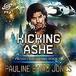 Kicking Ashe | Pauline Baird Jones