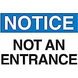 "Brady 95280 Plastic, 7"" X 10"" Notice Sign Legend ""Not An Entrance"""