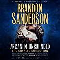 Arcanum Unbounded: The Cosmere Collection Hörbuch von Brandon Sanderson Gesprochen von: Michael Kramer, Kate Reading