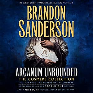Arcanum Unbounded: The Cosmere Collection Audiobook