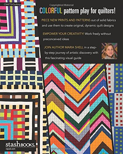Improv Patchwork: Dynamic Quilts Made with Line & Shape